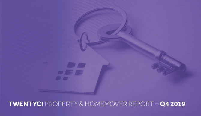 TwentyCi Property & Homemover Report – Q4 2019