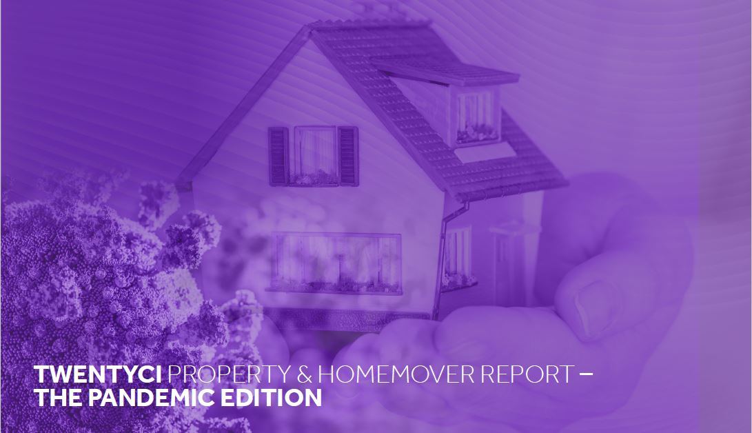TwentyCi Property & Homemover Report – The Pandemic Edition