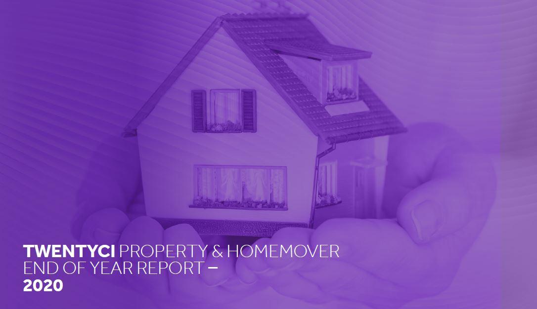 TwentyCi Property & Homemover Report – Year End 2020